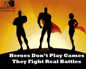 heroes fight real battles